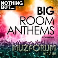 Nothing But... Big Room Anthems, Vol. 09 (2018)