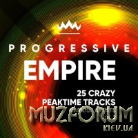 Progressive Empire (25 Crazy Peaktime Tracks), Vol. 2 (2018)