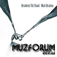 Matt Braiton - Resident 7th Cloud - Matt Braiton (2018)