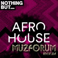 Nothing But... Afro House, Vol. 05 (2018)
