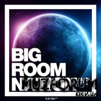 Big Room Nation, Vol. 6 (2018)