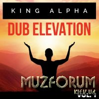 King Alpha - Dub Elevation Vol. 1 (2018)