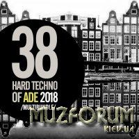 38 Hard Techno Of Ade 2018 (2018)