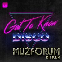 CR2: Get To Know - Disco (2018)