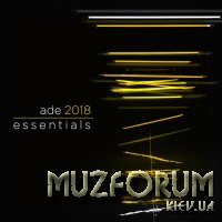 Ade 2018 Essentials (2018)