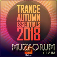 Trance Autumn Essentials 2018 (2018)