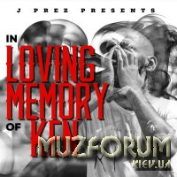 J Prez - In Loving Memory of Ken (2018)