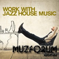 Work with Jazz House Music (2018)