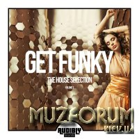 Get Funky (The House Selection), Vol. 3 (2018)