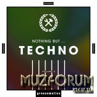 Nothing But ... Techno, Vol. 3 (2018)