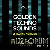 Golden Techno Sounds, Vol. 5 (20 Techno Anthems) (2019)