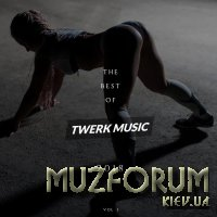 The Best of Twerk Music 2018 (2019)