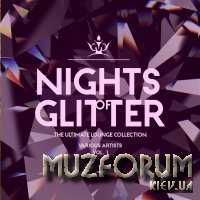 Nights Of Glitter (The Ultimate Lounge Collection), Vol. 1 (2019)
