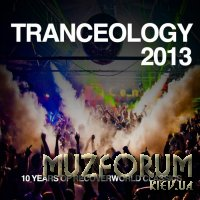 Tranceology 2013 (10 Years of Recoverworld) (2019)