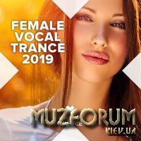 Female Vocal Trance 2019 (2019)
