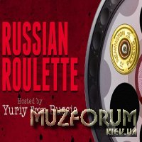Yuriy From Russia - Russian Roulette 066 (2019-02-20)