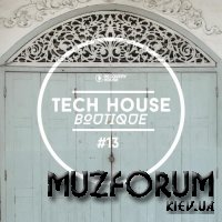 Tech House Boutique, Part. 13 (2019)