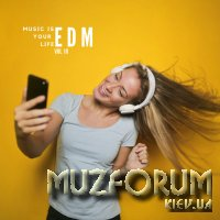 Music Is Your Life EDM, Vol. 10 (2019)