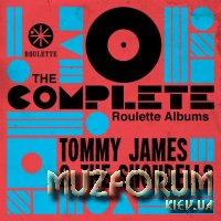 Tommy James & The Shondells - The Complete Roulette Albums (2019) FLAC