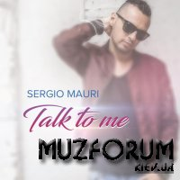 Sergio Mauri - Talk to Me (2019)