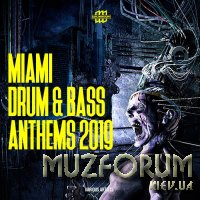Miami Drum & Bass Anthems 2019 (2019)