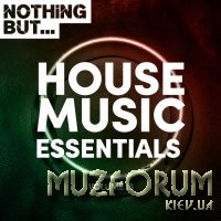 Nothing But... House Music Essentials, Vol. 13 (2019)