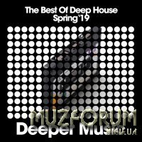 The Best of Deep House (Spring '19) (2019)