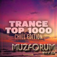 Trance Top 1000 - Chill Edition (2019) FLAC