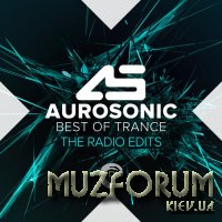Aurosonic - Best of Trance (The Radio Edits) (2019) FLAC
