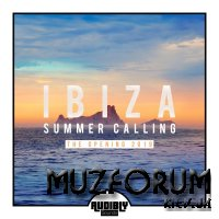 Ibiza Summer Calling - The Opening 2019 (2019)