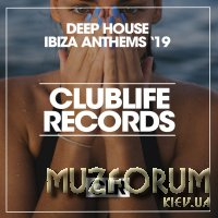 Deep House Ibiza Anthems '19 (2019)