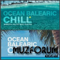 Ocean Balearic Chill Vol. 1-2 (Wonderful Chillout Music Selection) (2018-2019) FLAC