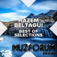 Hazem Beltagui Best Of Selections (2019)