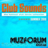 Club Sounds: The Hottest Club Dance Collection - Summer 2019 [3CD] (2019) FLAC