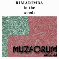 Rimarimba - In the Woods (2019)