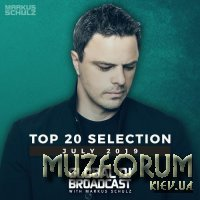 Markus Schulz - Global DJ Broadcast Top 20 July 2019 (2019)
