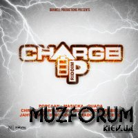 Charge Up Riddim (2019)