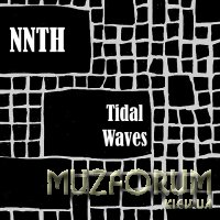 NNTH - Tidal Waves (2019)