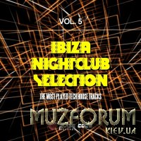 Ibiza Nightclub Selection, Vol. 5 (The Most Played Tech House Tracks) (2019)