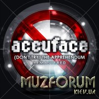 Accuface - (Don't Try) The Apprehendum (Remastered) (2019)