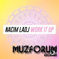 Nacim Ladj - Work It Up (2019)