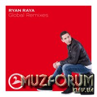 Soul Waves Music: Ryan Raya - Global Remixes (2019)