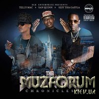 Telly Mac x San Quinn x Seff Tha Gaffla - Tha Sucka Free Chronicles (2019) FLAC