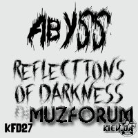 Abyss - Reflections Of Darkness (2019)