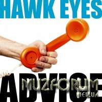 Hawk Eyes - Advice (2019)