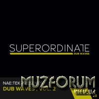 Superordinate Dub Waves - Dub Waves, Vol. 2 (2017) FLAC