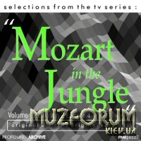 Selections from the TV Serie Mozart in the Jungle Volume 12 Season 2 Episode 4 (2019)