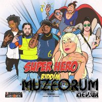 Super Hero Riddim (2019)