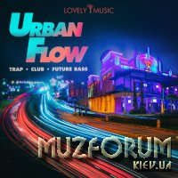 Lovely Music Library - Urban Flow: Trap Club Future Bass (2019)