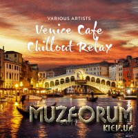 Venice Cafe Chillout Relax 2019 (2019)